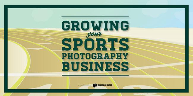 The Business Of Sports Photography