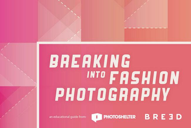 How To Break Into Fashion Photography